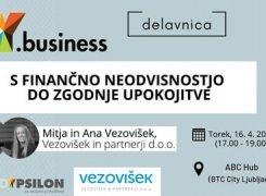 Y.business: S finančno neodvisnostjo do zgodnje upokojitve